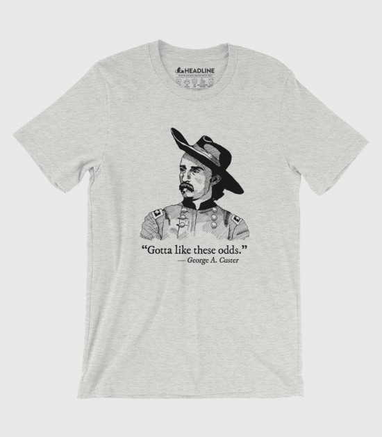 Custer's Last Words (Special Order)
