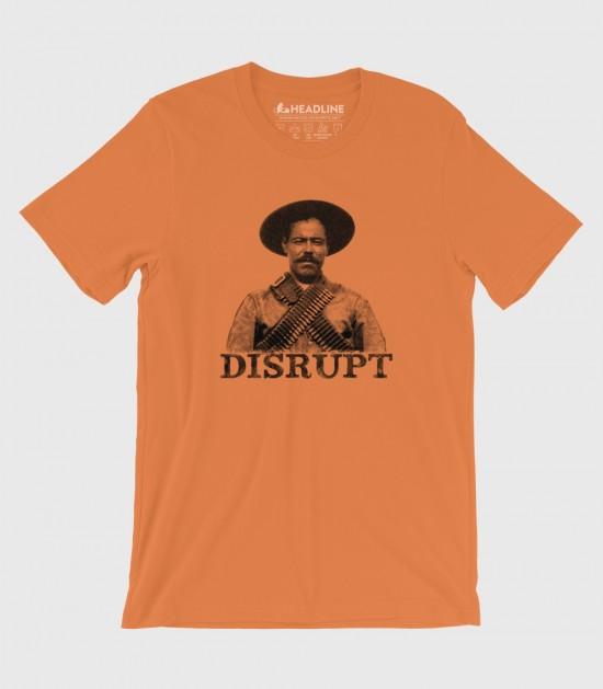 Pancho Villa: Disrupt