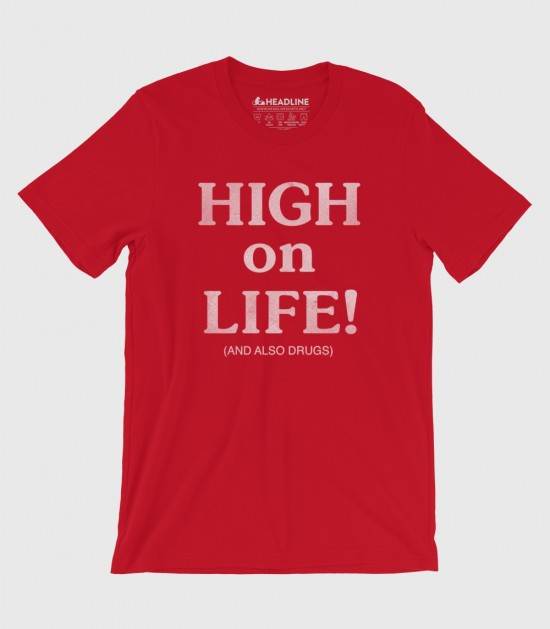 High on Life and Also Drugs (Special Order)