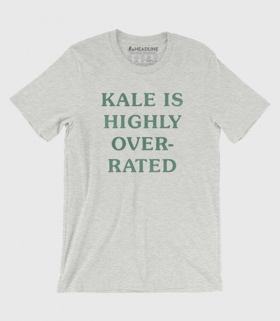 Kale Is Highly Overrated