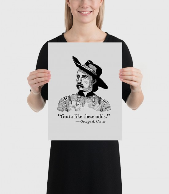 Custer's Last Words Poster