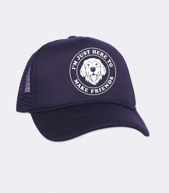 I'm Just Here to Make Friends Trucker Cap