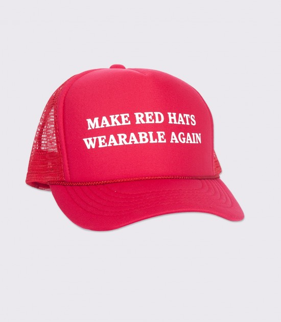 Make Red Hats Wearable Again Trucker Cap