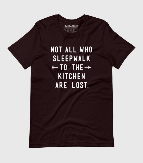 Not All Who Sleepwalk to the Kitchen Are Lost