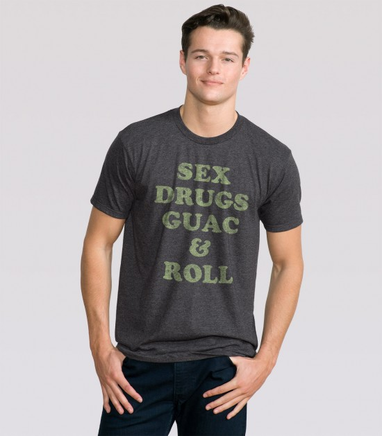 Sex, Drugs, Guac & Roll
