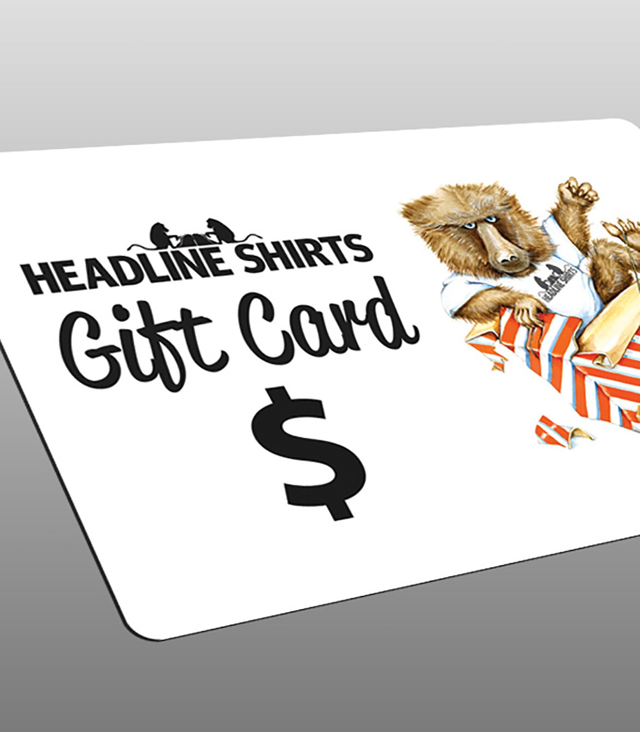 Gift Certificates For Anyone On Your List Headline Shirts