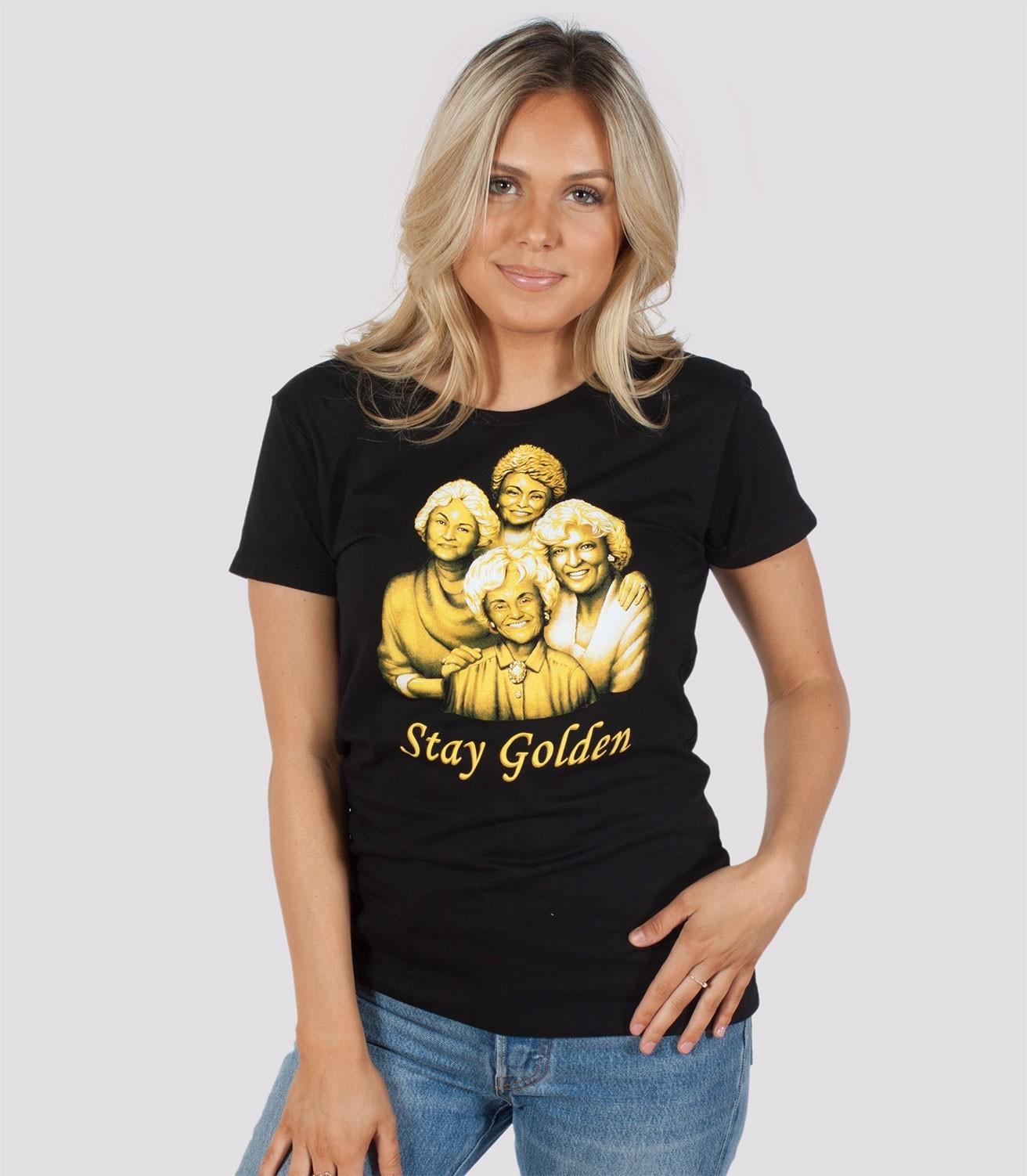 a10197b36 Stay Golden Women's Funny Golden Girls T-Shirt | Headline Shirts