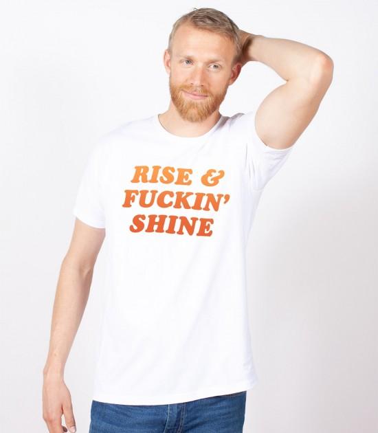 Rise & F--kin' Shine