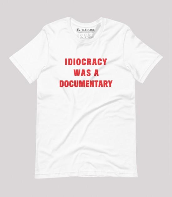 Idiocracy Was a Documentary