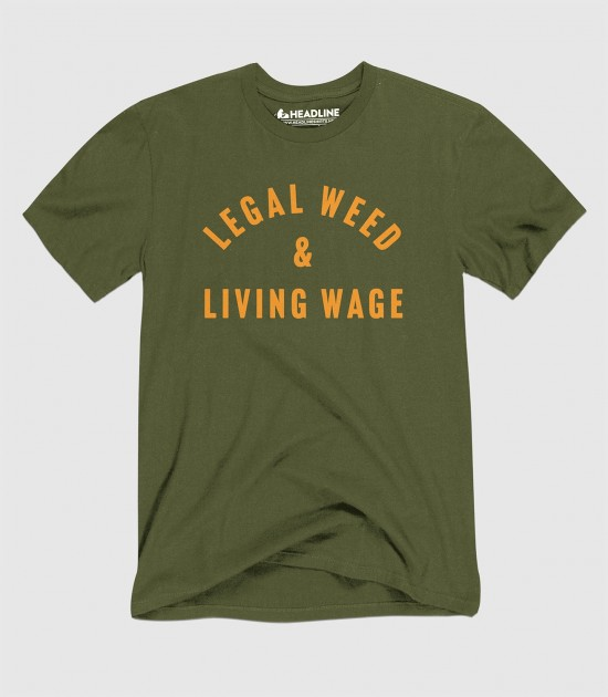 Legal Weed & Living Wage (Special Order)