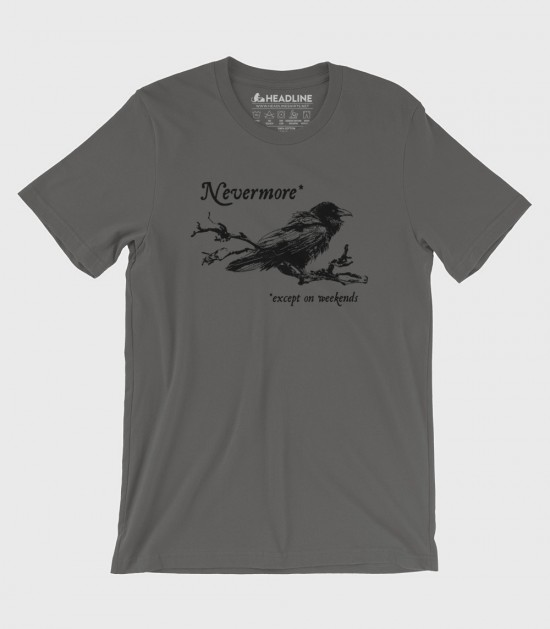 Nevermore (Except on Weekends)
