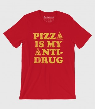 Pizza Is My Anti-Drug