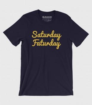Saturday Faturday (Special Order)