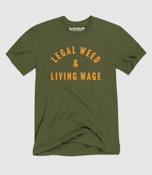 Legal Weed & Living Wage