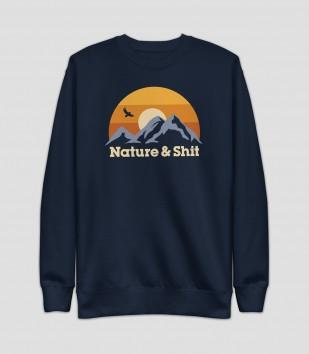 Nature & S--t Sweatshirt
