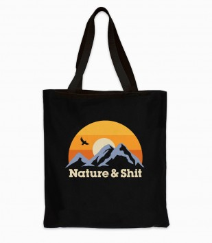 Nature & Shit Tote Bag