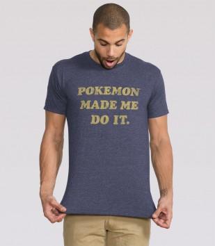 Pokémon Made Me Do It