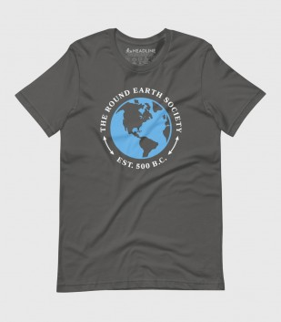 Round Earth Society (Special Order)