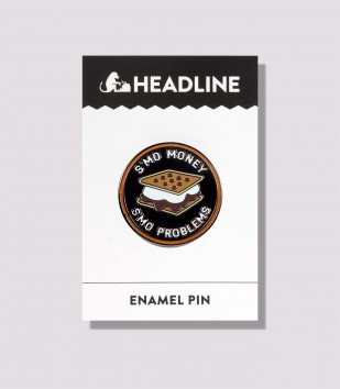 S'mo Money, S'mo Problems Enamel Pin