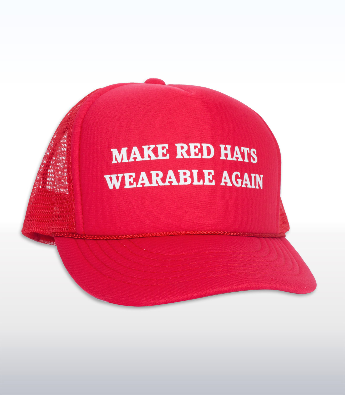 Make Red Hats Wearable Again Funny Trucker Cap / Hat